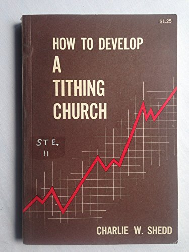 9780687177981: How to Develop a Tithing Church