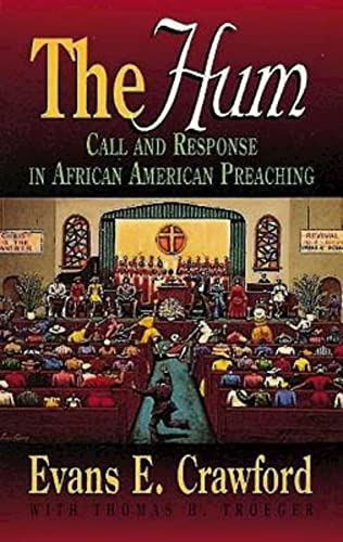 9780687180202: The Hum: Call and Response in African American Preaching (Abingdon Preacher's Library)