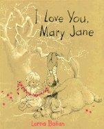 I Love You Mary Jane: Balian, Lorna