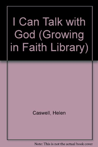 9780687186860: I Can Talk With God (Growing in Faith Library)