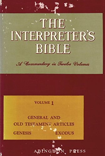 9780687192076: 001: The Interpreter's Bible, Vol. 1: General and Old Testament Articles, Genesis, Exodus