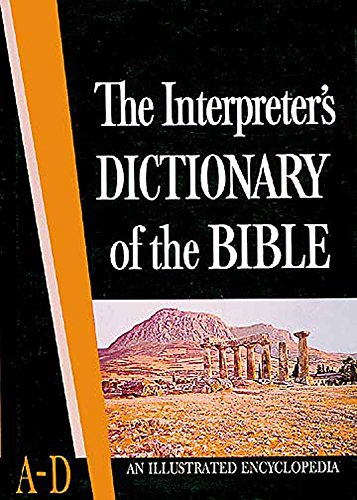 The Interpreter's Dictionary of the Bible: Buttrick, George Arthur, Editor
