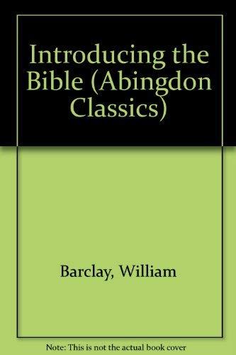 9780687194902: Introducing the Bible (Abingdon Classics)