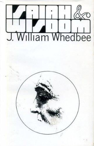 Isaiah & wisdom: Whedbee, J. William