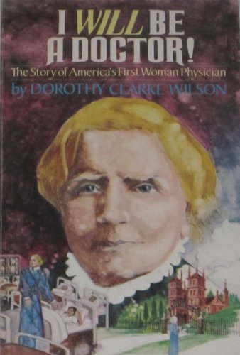9780687197279: I Will Be a Doctor: The Story of America's First Women Physician
