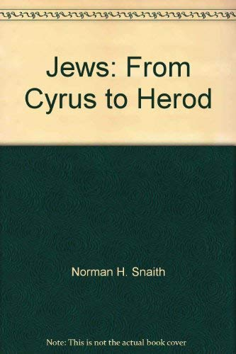 9780687202287: Jews from Cyrus to Herod