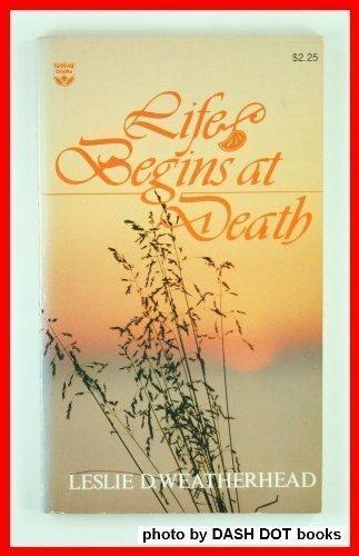 9780687218066: Life Begins at Death