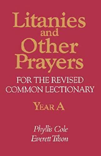 9780687221196: Litanies and Other Prayers for the Revised Common Lectionary Year A