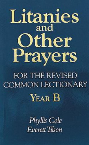 9780687221202: Litanies and Other Prayers for the Revised Common Lectionary Year B