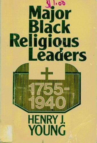 9780687229130: Major Black Religious Leaders, 1755-1940