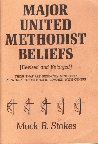 9780687229239: Major United Methodist beliefs