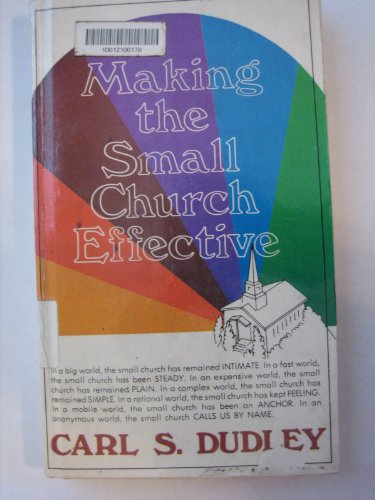 9780687230440: Making the Small Church Effective