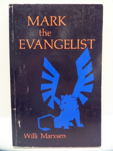 9780687235742: Mark the Evangelist: Studies on the Redaction History of the Gospel
