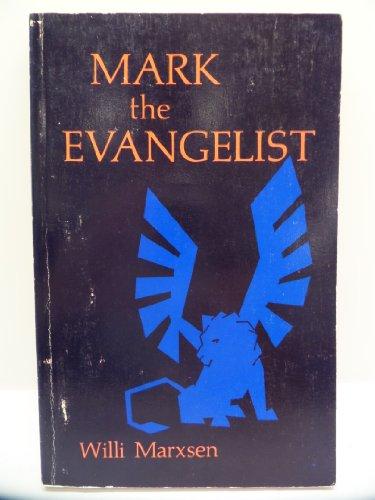 9780687235742: Mark the Evangelist: Studies on the Redaction History of the Gospel