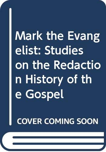 9780687235759: Mark the Evangelist: Studies on the Redaction History of the Gospel