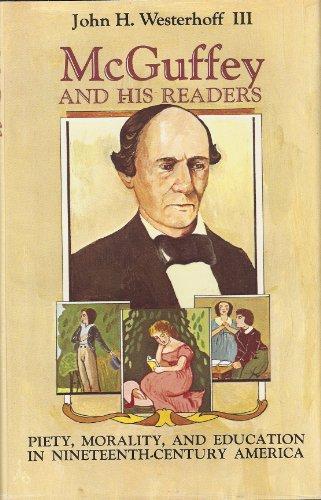 McGuffey and His Readers: Westerhoff, John H.