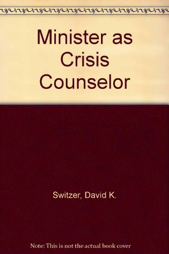 9780687269532: The Minister as Crisis Counselor