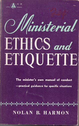 9780687270323: Ministerial Ethics and Etiquette