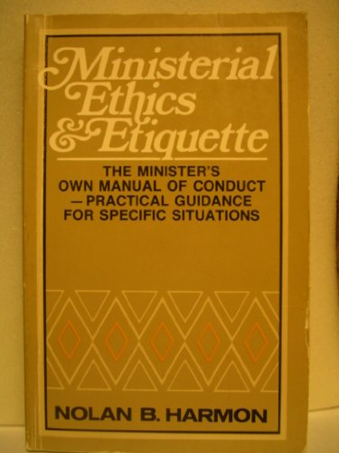 9780687270330: Ministerial Ethics and Etiquette