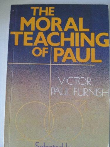 9780687271801: Moral Teaching of Paul