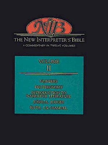 9780687278152: The New Interpreter's Bible: Numbers, Deuteronomy, Introduction to Narrative Literature, Judges, Ruth, 1 and 2 Samuel v.2: A Commentary in Twelve ... Judges, Ruth, 1 and 2 Samuel Vol 2
