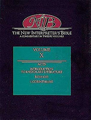 9780687278237: The New Interpreter's Bible: A Commentary in Twelve Volumes, Vol. 10: Acts, Romans, 1 Corinthians