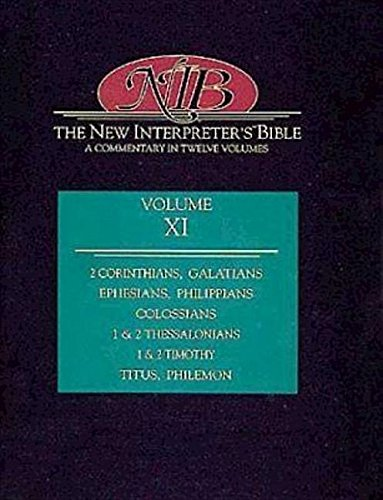The New Interpreter's Bible: Second Corinthians - Philemon (Volume 11) (0687278244) by Andrew T. Lincoln; J. Paul Sampley; Judith Gundry-Volf; Morna Hooker; Richard B. Hays