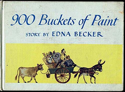 900 Buckets of Paint: Edna Becker