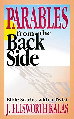 9780687300624: Parables From The Back Side