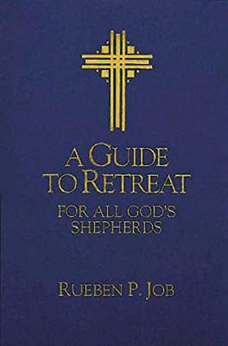 9780687302703: A Guide to Retreat for All God's Shepherds