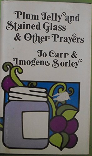 Plum Jelly and Stained Glass and Other: Jo Carr, Imogene