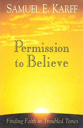 9780687325399: Permission to Believe: Finding Faith in Troubled Times