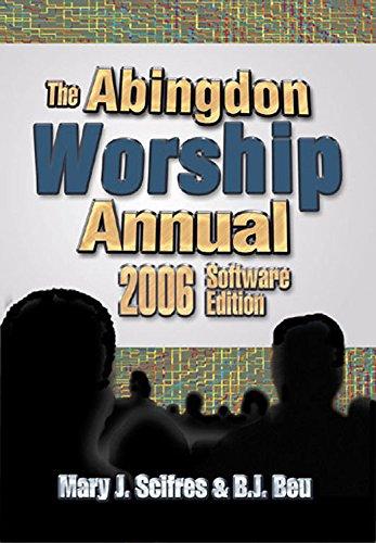 The Abingdon Worship Annual: Scifres, Mary Jane; Beu, B. J.