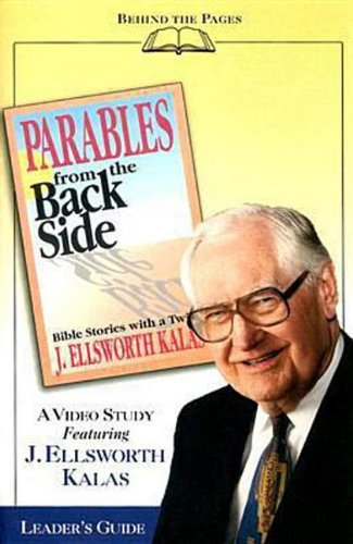 9780687332267: Parables from the Back Side - Video Study Guide: Bible Stories with a Twist (Behind the Pages)