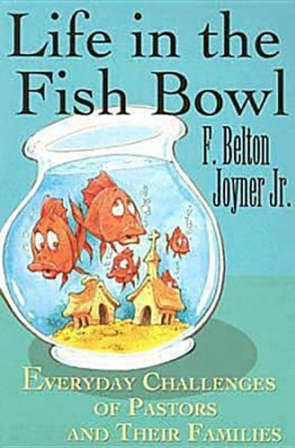 Life in the Fish Bowl: Everyday Challenges: F. Belton Jr.