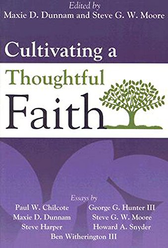 Cultivating a Thoughtful Faith: George G. Hunter;