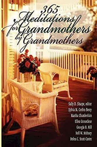 9780687333530: 365 Meditations for Grandmothers by Grandmothers