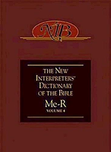 New Interpreter's Dictionary of the Bibl Volume 4 Me-R