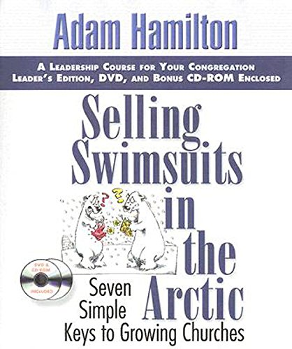9780687333936: Selling Swimsuits in the Arctic: Seven Simple Keys to Growing Churches (Leaders Kit Edition) (Clamshell Kit)