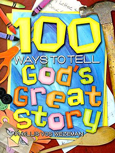9780687334438: 100 Ways to Tell God's Great Story