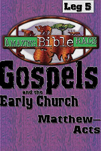 9780687334681: Amazing Bible Race, Runner's Reader, Leg 5: Gospels and the Early Church: Matthew―Acts