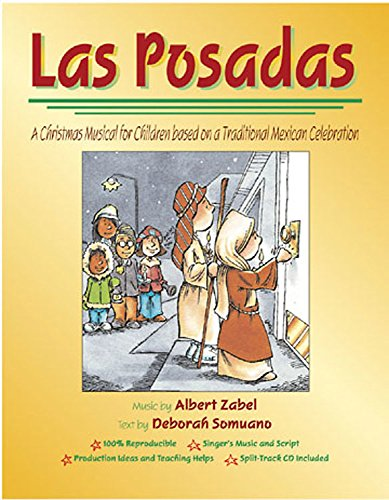 9780687334988: Las Posadas: A Christmas Musical for Children from the Mexican Tradition