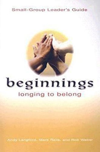 9780687335862: Beginnings: Longing to Belong Small-Group Leader's Guide