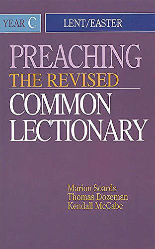 9780687338054: Preaching the Revised Common Lectionary Year C: Lent/Easter