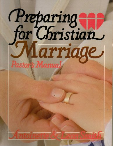 9780687339181: Preparing for Christian Marriage: Pastor's Manual