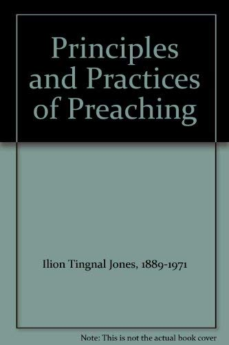 9780687340606: Principles and practice of preaching