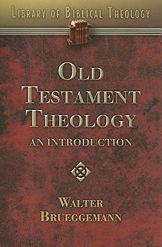 Old Testament Theology: An Introduction (Library of Biblical Theology)
