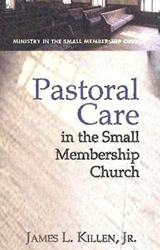 9780687343263: Pastoral Care in the Small Membership Church (Ministry in the Small Membership Church)