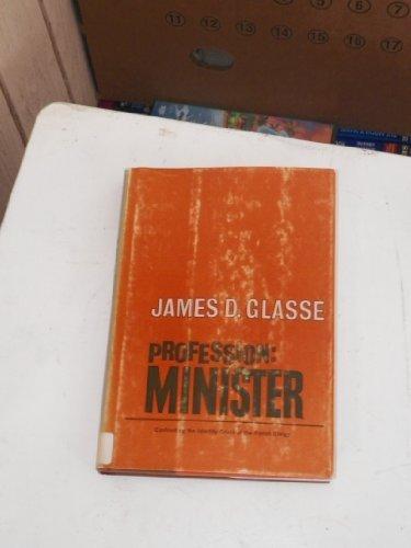9780687343270: Profession : Minister