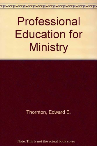Professional education for ministry: A history of clinical pastoral education